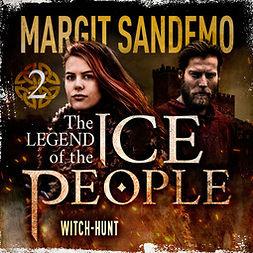 Sandemo, Margit - The Ice People 2 – Witch-Hunt, audiobook