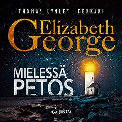 George, Elizabeth - Mielessä petos, audiobook