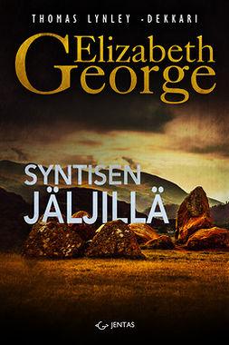 George, Elizabeth - Syntisen jäljillä, ebook