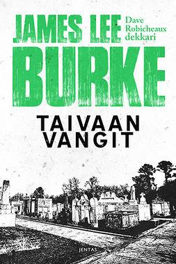 Burke, James Lee - Taivaan vangit, e-kirja
