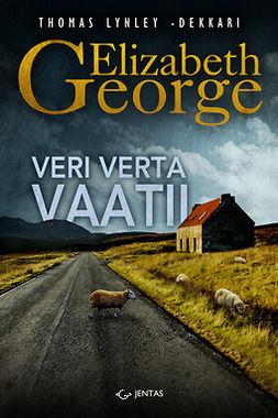 George, Elizabeth - Veri verta vaatii, ebook