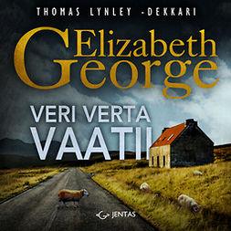 George, Elizabeth - Veri verta vaatii, audiobook