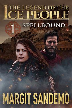 Sandemo, Margit - The Ice People 1 – Spellbound, ebook