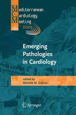 Gulizia, M. M. - Emerging Pathologies in Cardiology, ebook
