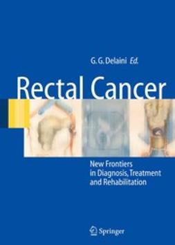 Delaini, Gian Gaetano - Rectal Cancer, ebook