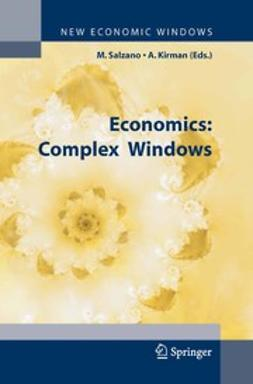 Kirman, Alan - Economics: Complex Windows, ebook