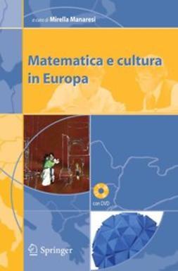 Manaresi, Mirella - Matematica e cultura in Europa, ebook