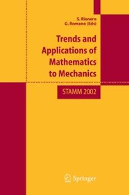Rionero, Salvatore - Trends and Applications of Mathematics to Mechanics, ebook
