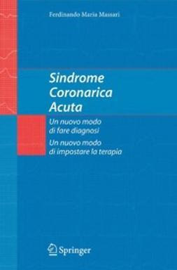 Massari, Ferdinando Maria - Sindrome Coronarica Acuta, ebook