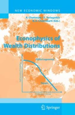 Chakrabarti, Bikas K - Econophysics of Wealth Distributions, ebook