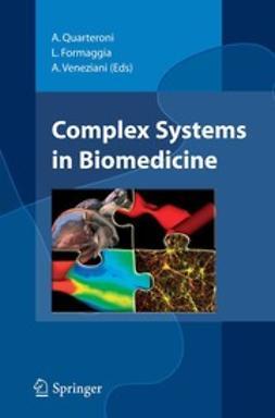 Formaggia, Luca - Complex Systems in Biomedicine, ebook