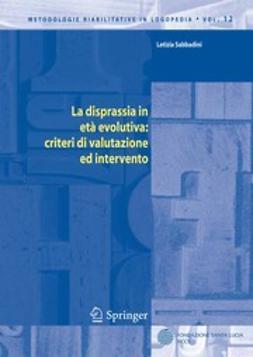 Sabbadini, Letizia - La disprassia in età evolutiva: criteri di valutazione ed intervento, ebook