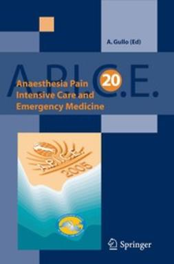 Gullo, Antonino - Anaesthesia, Pain, Intensive Care and Emergency A.P.I.C.E., e-kirja