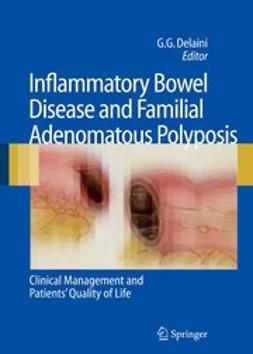 Delaini, Gian Gaetano - Inflammatory Bowel Disease and Familial Adenomatous Polyposis, ebook