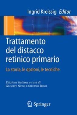 Kreissig, Ingrid - Trattamento del distacco retinico primario, ebook