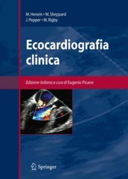 Henein, Michael Y. - Ecocardiografia clinica, e-bok