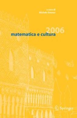 Emmer, Michele - Matematica e Cultura 2006, ebook