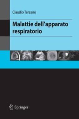 Terzano, Claudio - Malattie dell'apparato respiratorio, ebook