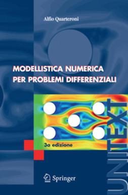 Quarteroni, Alfio - Modellistica numerica per problemi differenziali, ebook