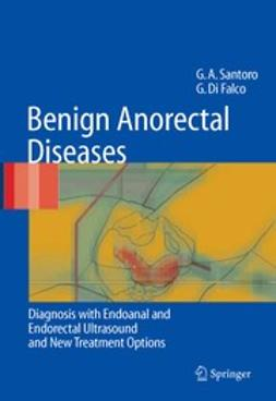 Falco, Giuseppe - Benign Anorectal Diseases, ebook