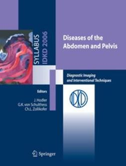 Hodler, J. - Diseases of The Abdomen and Pelvis, e-bok