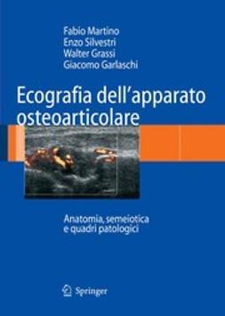 Garlaschi, Giacomo - Ecografia dell'apparato osteoarticolare, ebook