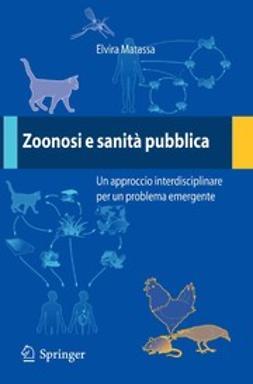 Matassa, Elvira - Zoonosi e sanità pubblica, ebook
