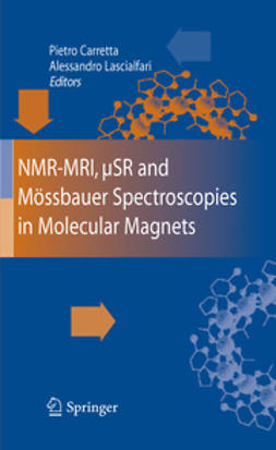 Carretta, Pietro - NMR-MRI, μSR and Mössbauer Spectroscopies in Molecular Magnets, ebook