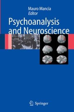 Mancia, Mauro - Psychoanalysis and Neuroscience, ebook