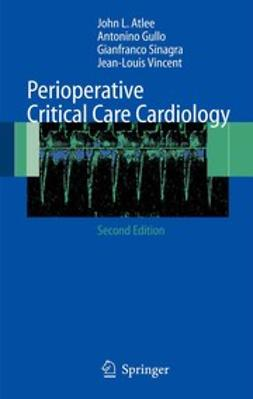 Atlee, John L. - Perioperative Critical Care Cardiology, ebook