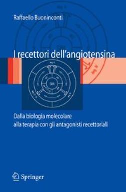 Buoninconti, Raffaello - I recettori dell'angiotensina, ebook