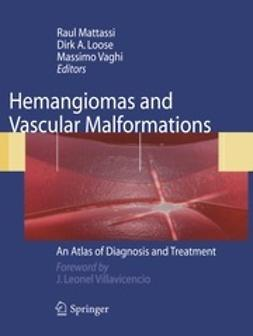 Mattassi, Raul - Hemangiomas and Vascular Malformations, ebook