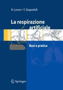 Larsen, Reinhard - La respirazione artificiale, ebook