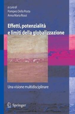 Posta, Pompeo - Effetti, potenzialità e limiti della globalizzazione, ebook