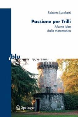 Lucchetti, Roberto - Passione per Trilli, ebook