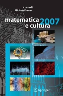 Emmer, Michele - Matematica e cultura 2007, ebook