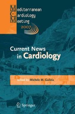 Gulizia, Michele M. - Current News in Cardiology, e-bok