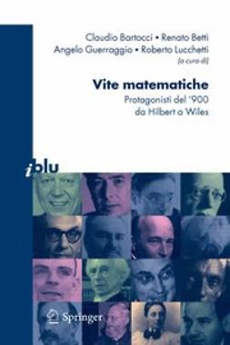 Bartocci, C. - Vite matematiche, ebook