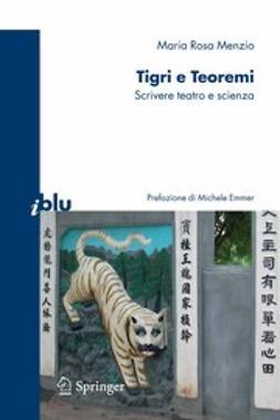 Menzio, Maria Rosa - Tigri e Teoremi, ebook