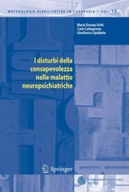 Caltagirone, Carlo - I disturbi della consapevolezza nelle malattie neuropsichiatriche, ebook