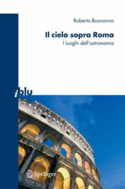 Buonanno, Roberto - Il cielo sopra Roma, e-kirja
