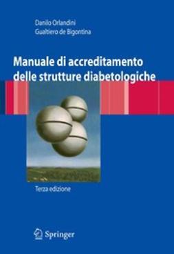 Bigontina, Gualtiero - Manuale di accreditamento delle strutture diabetologiche, e-kirja
