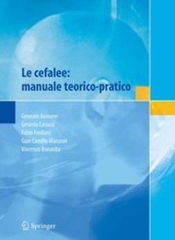 Bonavita, Vincenzo - Le cefalee: manuale teorico-pratico, ebook