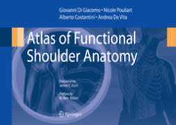 Costantini, Alberto - Atlas of Functional Shoulder Anatomy, ebook