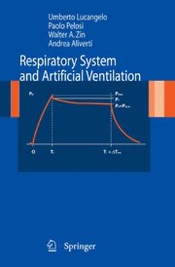 Aliverti, Andrea - Respiratory System and Artificial Ventilation, ebook