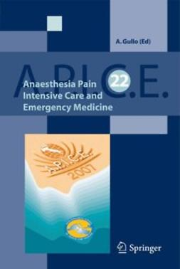 Gullo, Antonino - Anaesthesia, Pain, Intensive Care and Emergency A.P.I.C.E., ebook