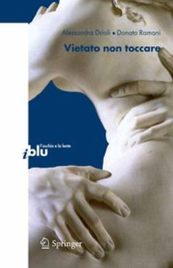 Drioli, Alessandra - Vietato non toccare, e-kirja