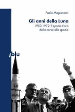 Magionami, Paolo - Gli anni della Luna, ebook