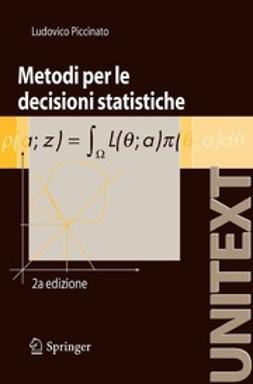 Piccinato, Ludovico - Metodi per le decisioni statistiche, ebook