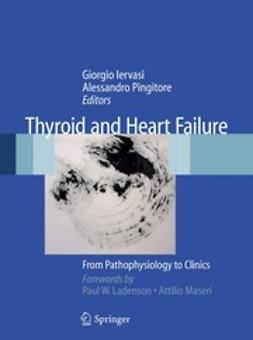 Iervasi, Giorgio - Thyroid and Heart Failure, ebook
